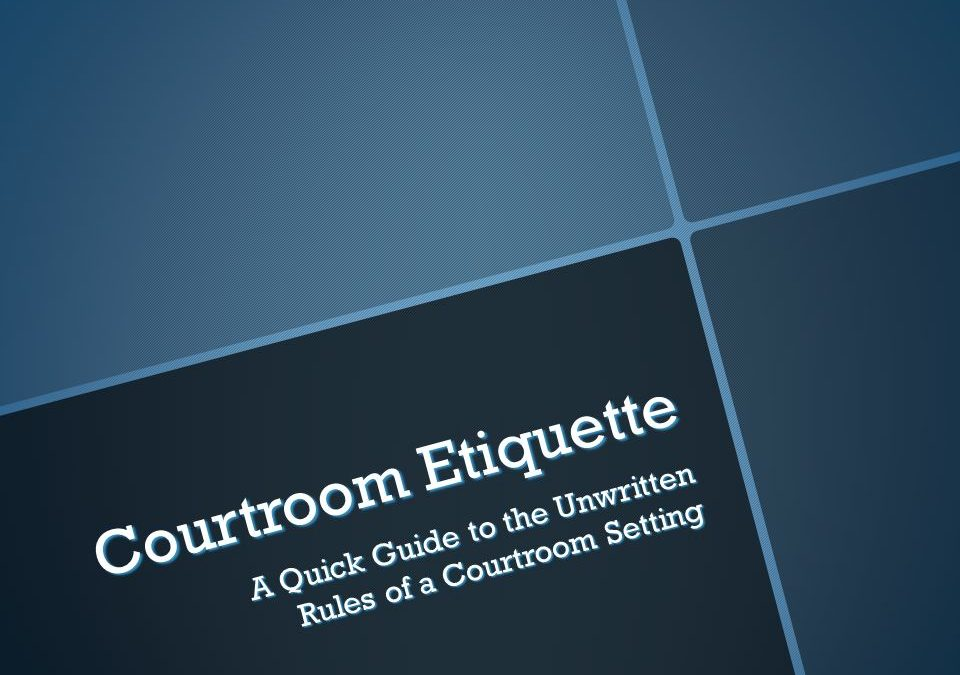 Court Etiquette and Courtroom Terms for Dummies